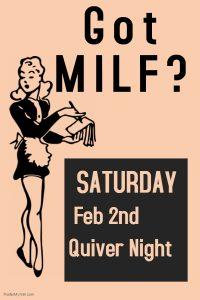 Got MILF? Quiver Party! @ The Velvet Rope