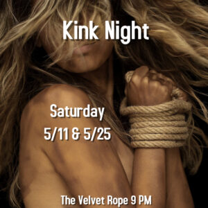 Kink Night @ The Velvet Rope
