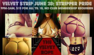 Velvet Strip June 20th: Stripper Pride Edition! Hosted by Nikki Lev @ The Velvet Rope
