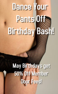 Dance Your Pants OFF May Birthday Bash @ The Velvet Rope