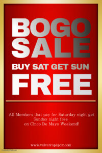 All Member BOGO @ The Velvet Rope