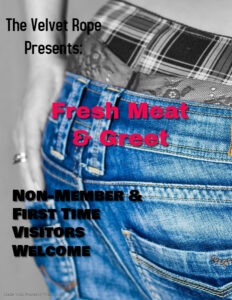 Fresh Meat & Greet Non-Member Event With Guest DJ @ The Velvet Rope