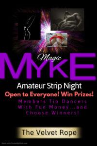 Magic Myke Amateur Strip Night @ The Velvet Rope