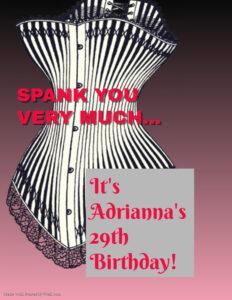 SPANK You Very Much: It's Adrianna's 29th Birthday (June Birthday Bash)! @ The Velvet Rope