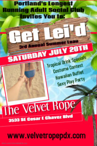 Get Lei'd: 3rd Annual Luau @ The Velvet Rope