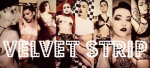 Velvet Strip: Return Of The Heat! @ The Velvet Rope