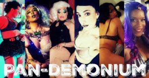 Pan-Demonium Hosted By Nikki Lev @ The Velvet Rope
