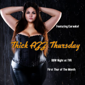 Thick AZZ Thursday Karaoke Edition @ The Velvet Rope