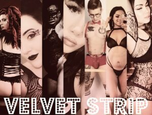 Velvet Strip Hosted By Nikki Lev