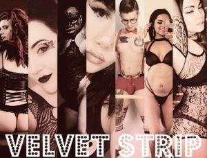 Velvet Strip Hosted By Nikki Lev