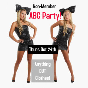 Non-Member ABC* Party (*Anything BUT Clothes) With Karaoke! @ The Velvet Rope