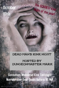 Dead Man's Kink Night Hosted By DungeonMaster Mark @ The Velvet Rope