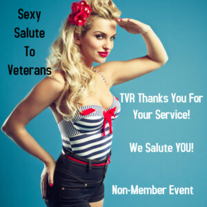 Sexy Salute To Veterans Non-Member Event! Veteran Door Specials! @ The Velvet Rope