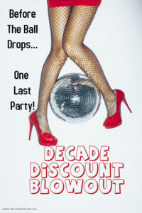 Decade Discount Blowout! Non-Member Event! Members Discount Before 10!