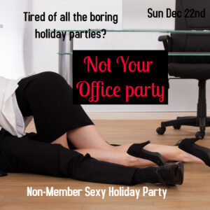 Not Your Office Party Non-Member Event