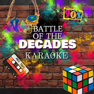 Battle of the Decades Karaoke With Happy Hour At 8 PM