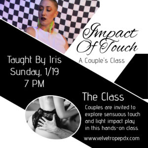 Impact of Touch: A Couple's Class With Iris @ The Velvet Rope