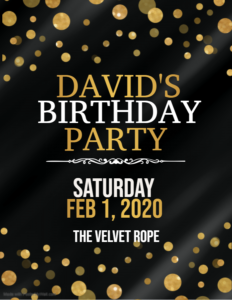 David's Birthday Bash!