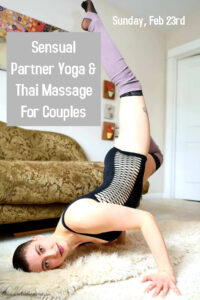 Sensual Partner Yoga & Thai Massage For Couples With Iris