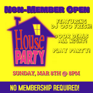 Open House Party Non-Member Event