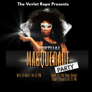 Virtual Masquerade Party!  First Hour Meet & Greet!