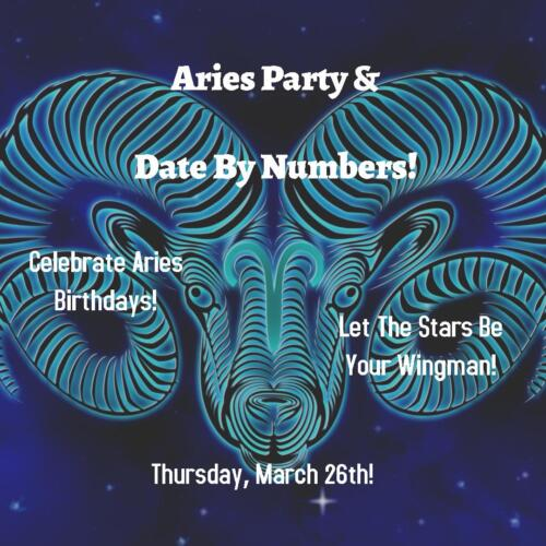 Aries Party! Thursday, March 26th