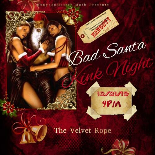 Bad Santa Kink Night Dec 21st