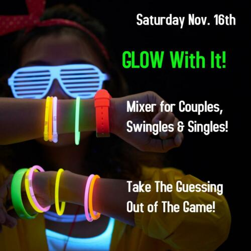 Glow With It Nov 16th