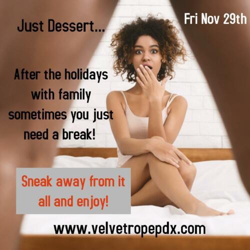 Just Dessert Nov 29th