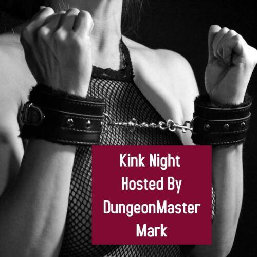 Kink Night, Saturday, Feb. 29th