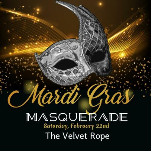 Mardis Gras Masquerade, Saturday Feb. 22nd